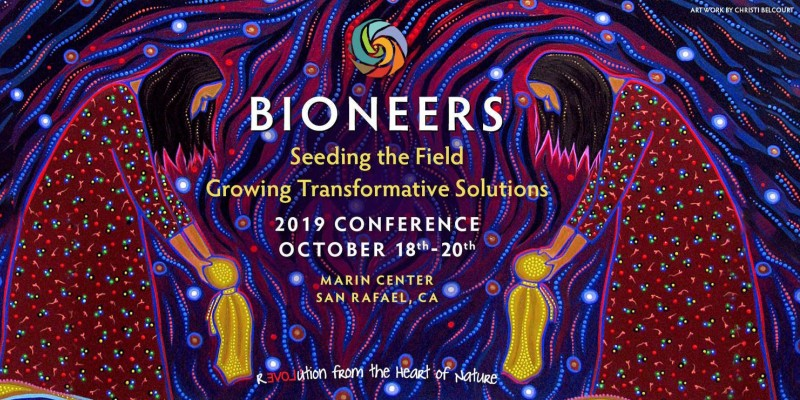Bioneers conference 2019 - 30 years anniv.jpg