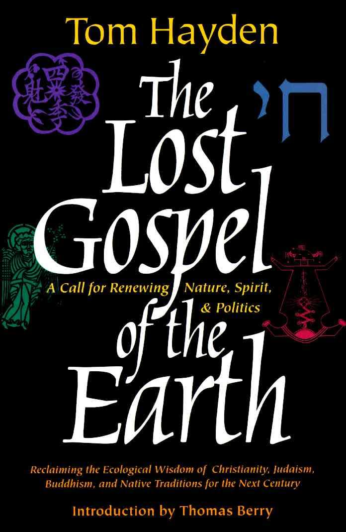 Lost Gospel of the Earth by Tom Hayden.jpg