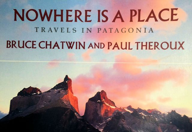 Nowhere - Patagonia - Chatwin-Theroux and Gnass photos.JPG