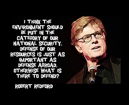 Redford on defending the environment as national defense.jpg
