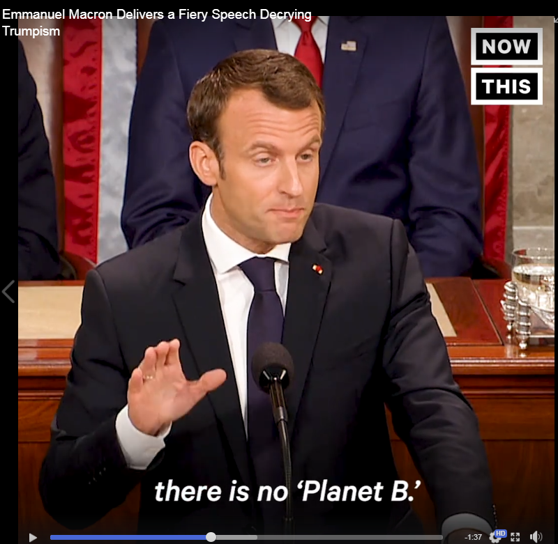 There is no Planet B Macron to US Congress-Apr25,2018.png